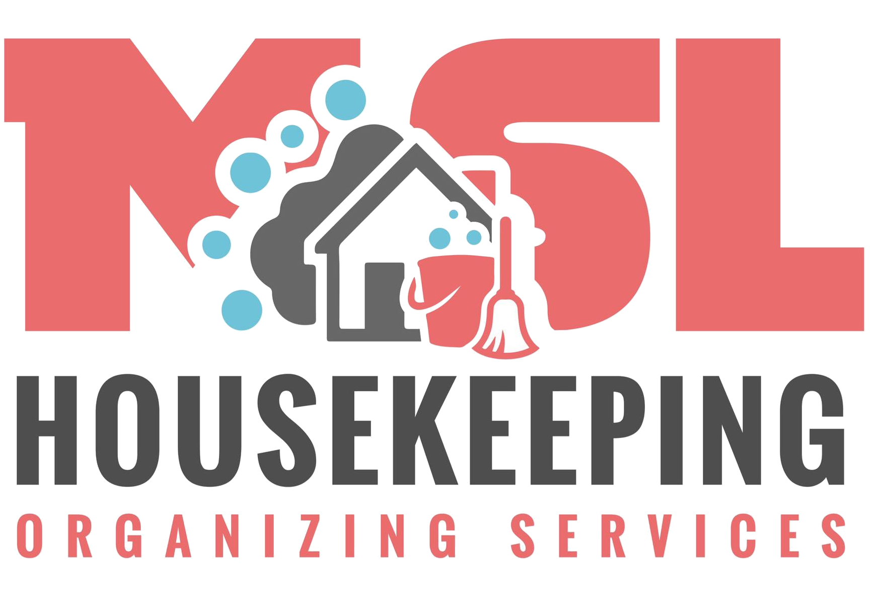 MSL House Keeping, LLC.